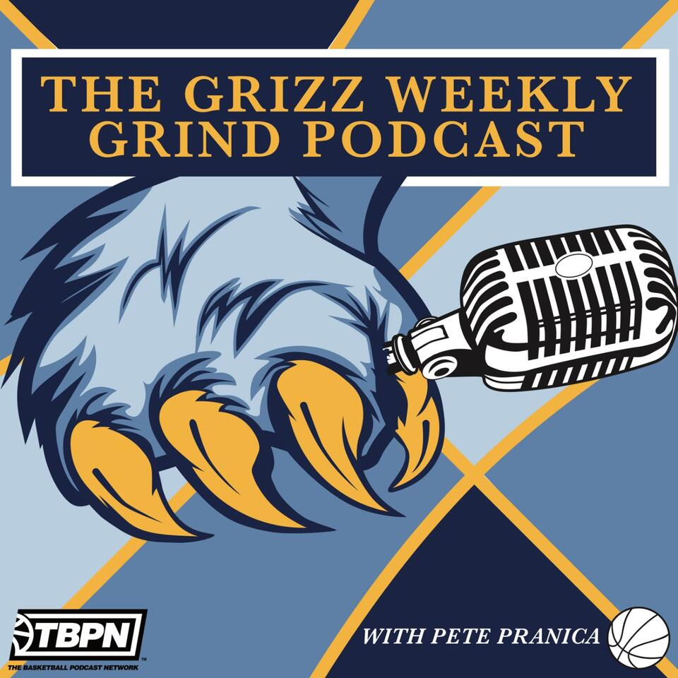 The Grizz Weekly Grind
