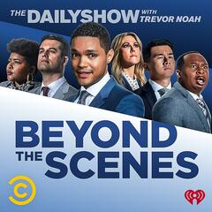Introducing: Beyond the Scenes from The Daily Show with Trevor Noah - Beyond the Scenes from The Daily Show with Trevor Noah