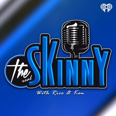 The Skinny with Rico & Ken