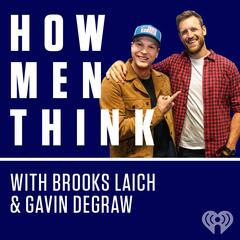 Is That What You're Wearing?? - How Men Think with Brooks Laich & Gavin DeGraw