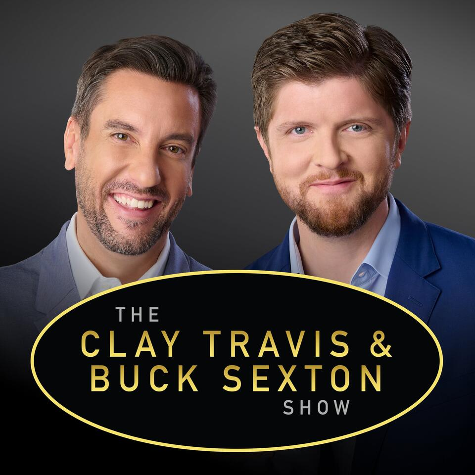 The Clay Travis and Buck Sexton Show