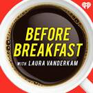 Before Breakfast . ' - ' . iHeartRadio