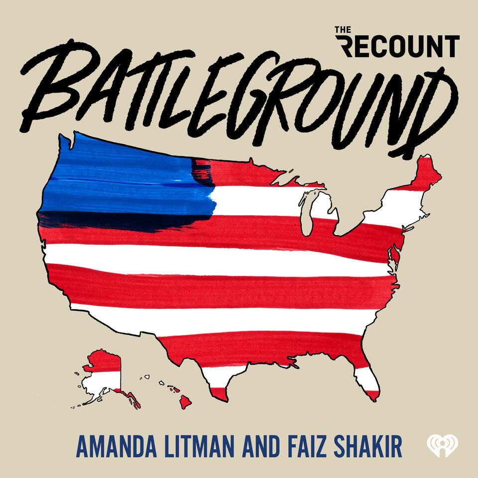Battleground with Amanda Litman and Faiz Shakir