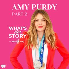 Amy Purdy: Part 2 - What's Her Story With Sam & Amy