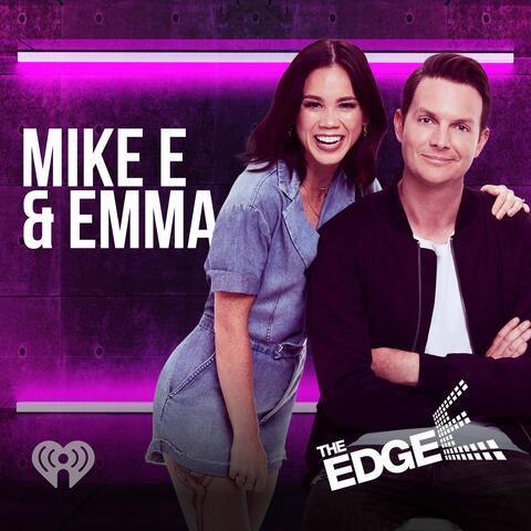 Mike E & Emma