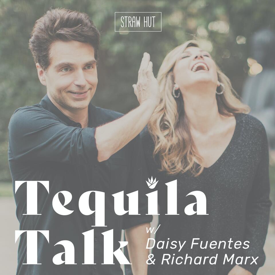 Tequila Talk w/ Daisy Fuentes & Richard Marx