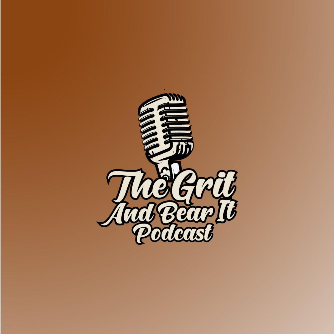Grit and Bear It Podcast