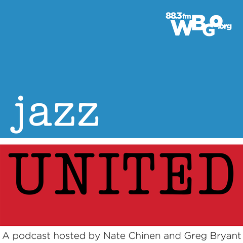 Jazz United: A Podcast From WBGO