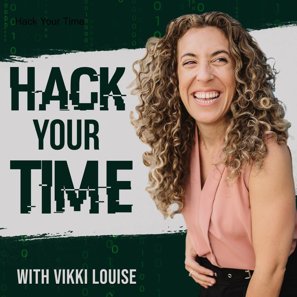 Hack Your Time