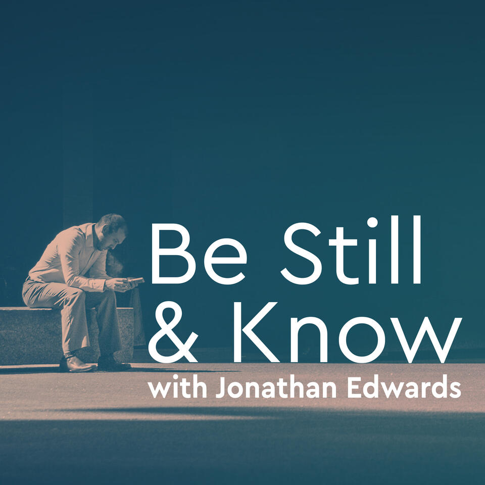 Be Still and Know Daily Bible Devotion