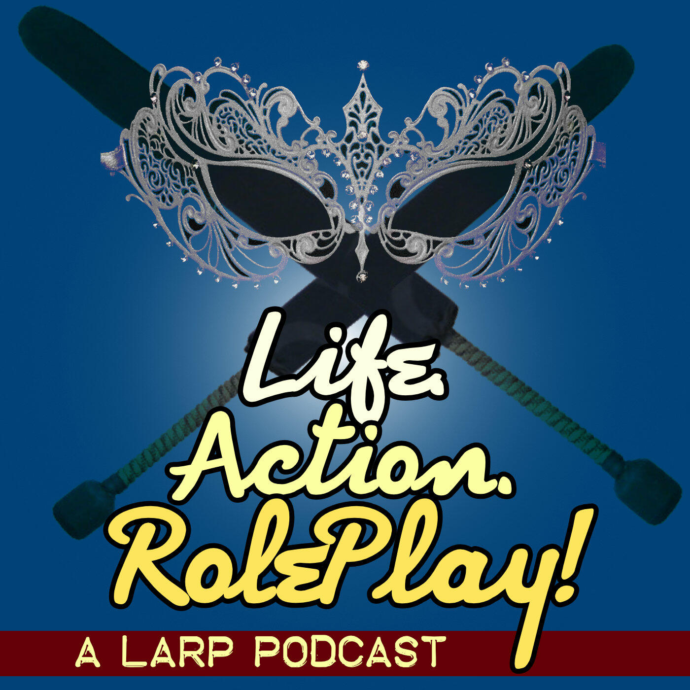 Life. Action. RolePlay! A LARP Podcast