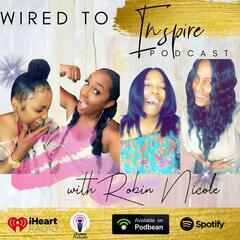 The I'm Wired To Inspire Podcast