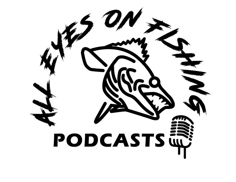 All Eyes On Fishing's Podcast