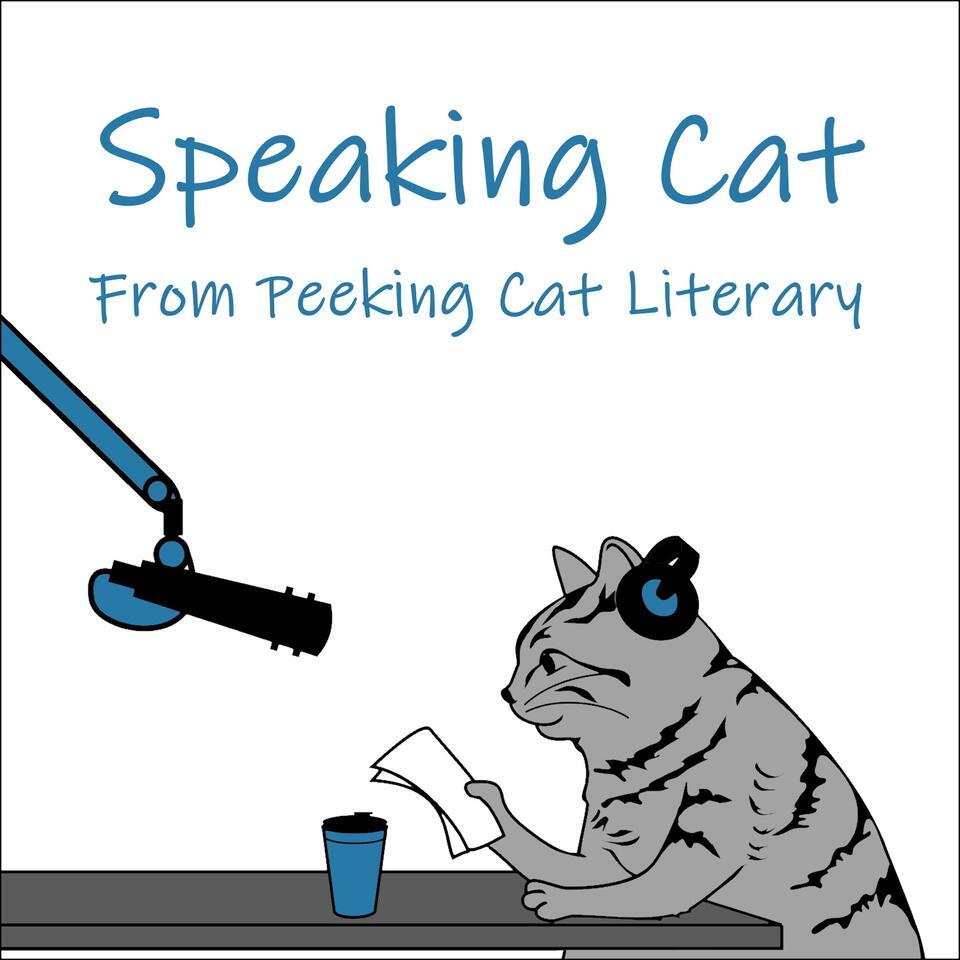 Speaking Cat - The Peeking Cat Literary Podcast