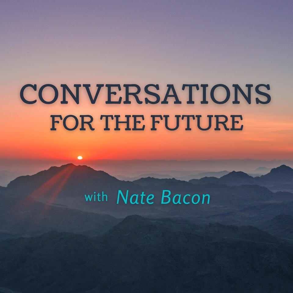 Conversations for the Future