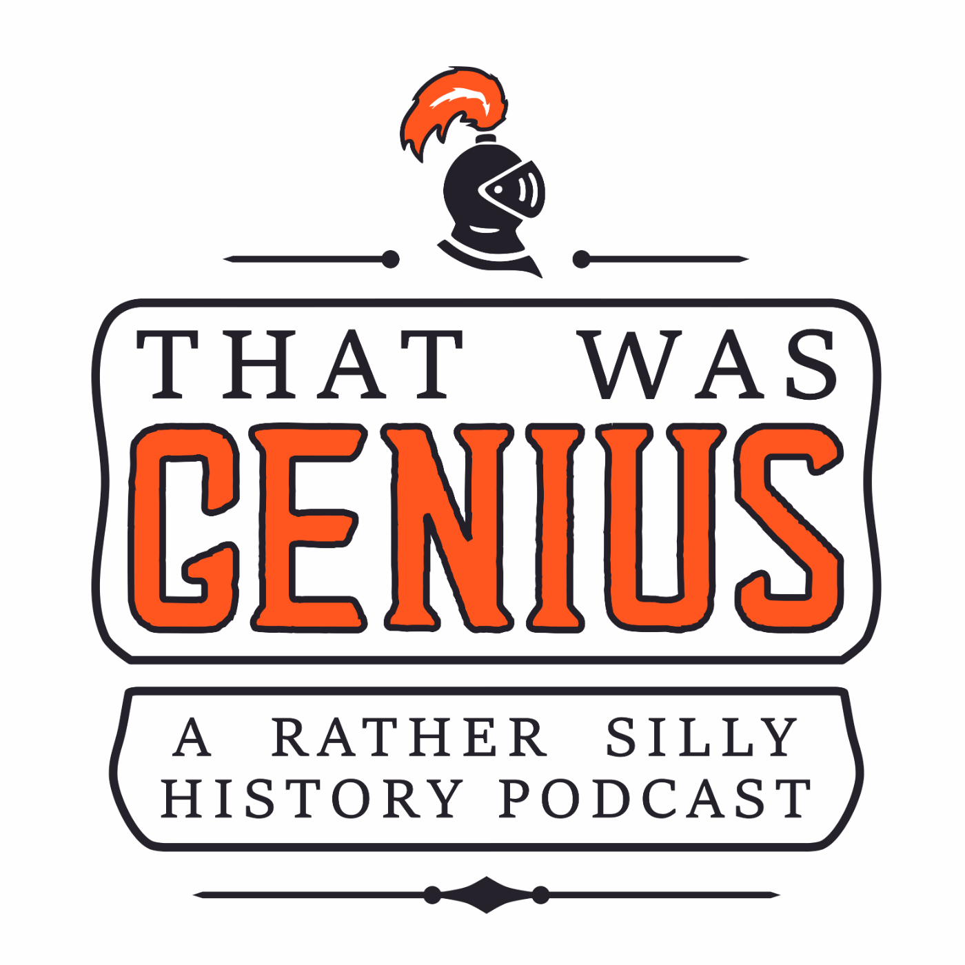 That Was Genius - A Funny History Podcast