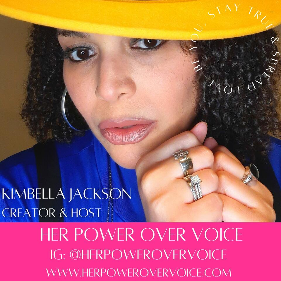 Her Power Over Voice Podcast