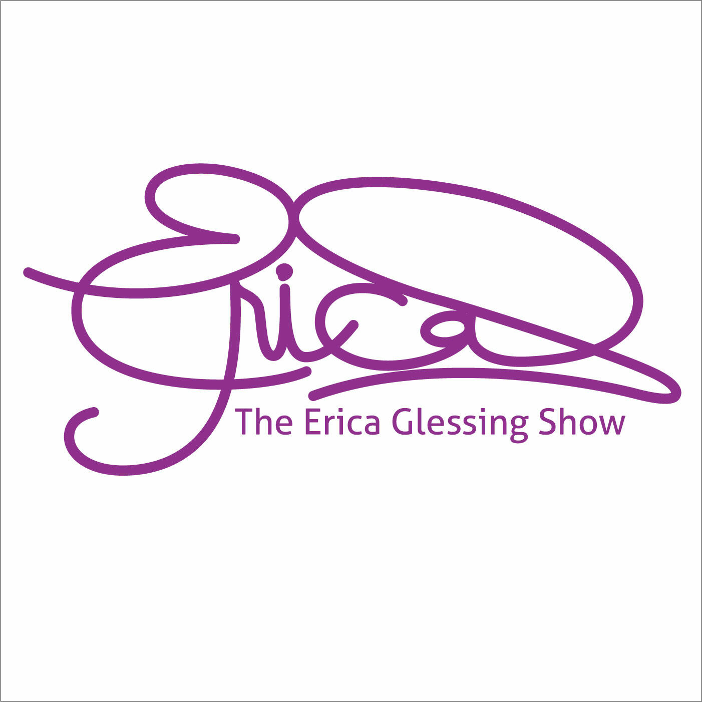 The Erica Glessing Show