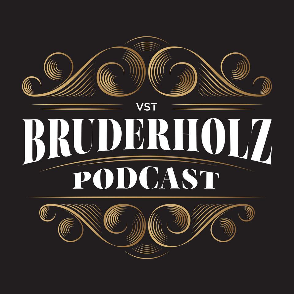 Bruderholz Podcast