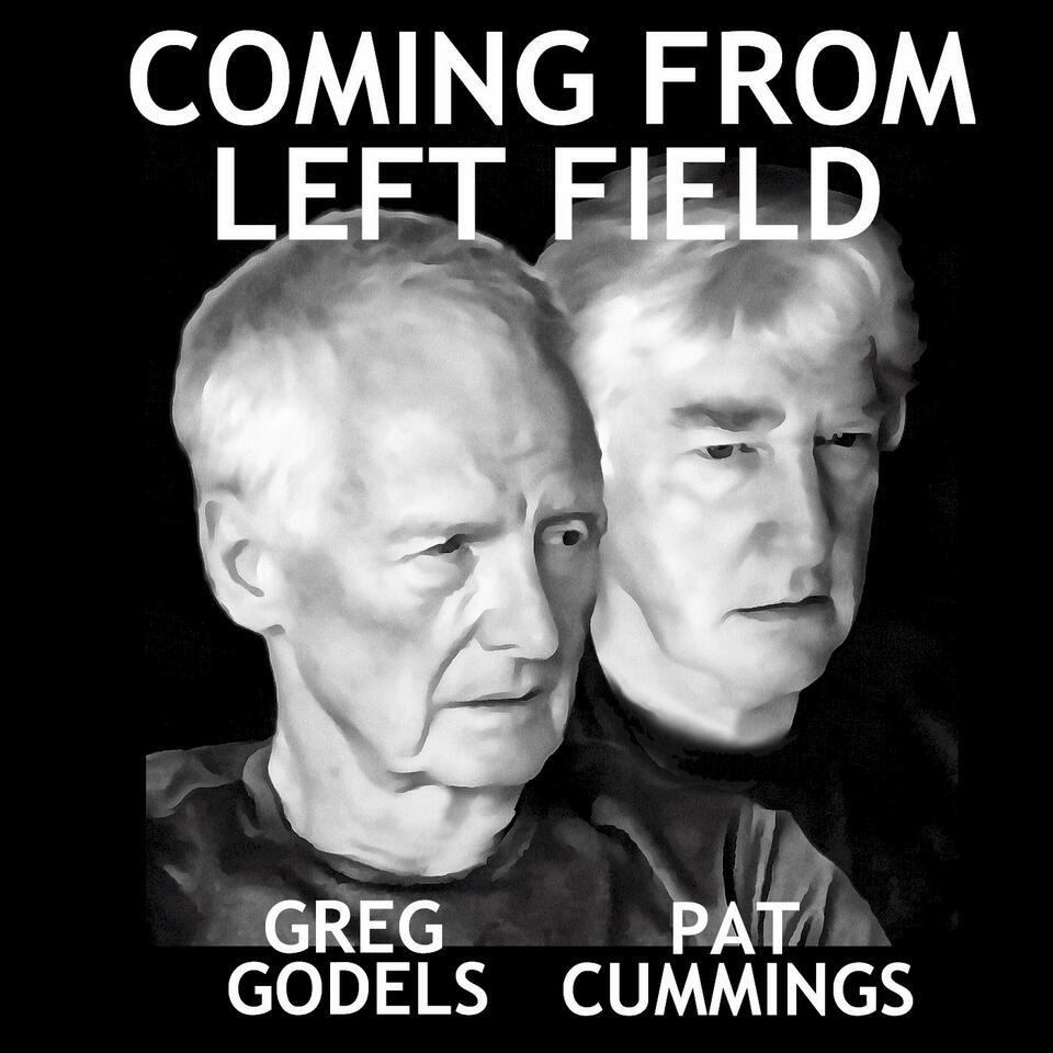 Coming From Left Field (Audio)