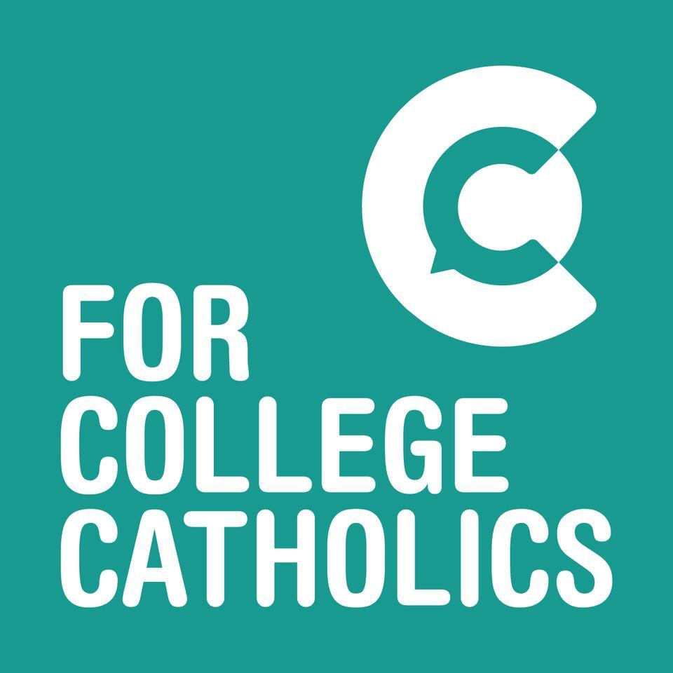 For College Catholics