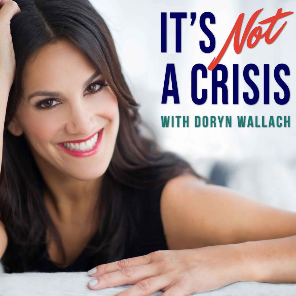 It's Not A Crisis