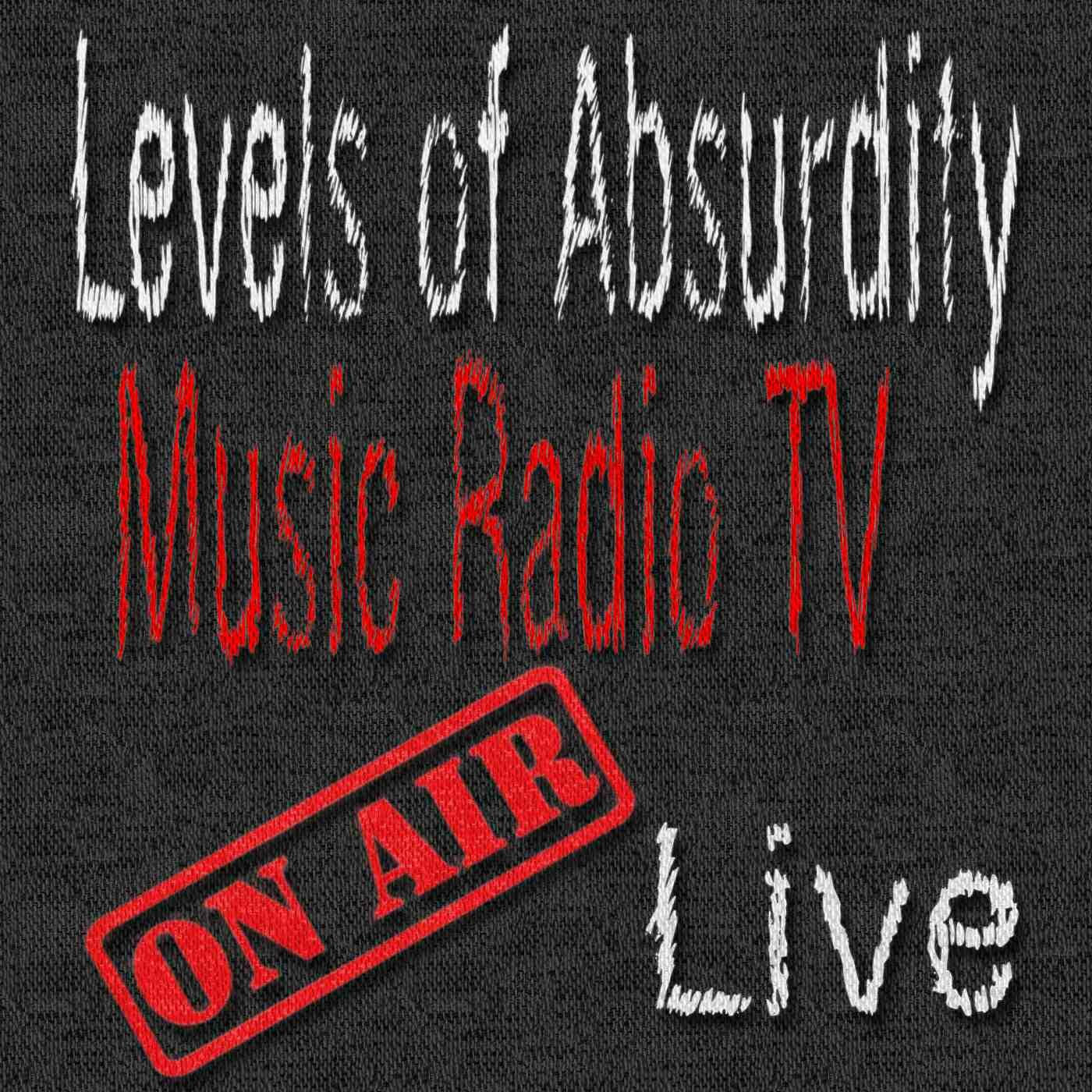 Levels of Absurdity Music RadioTV