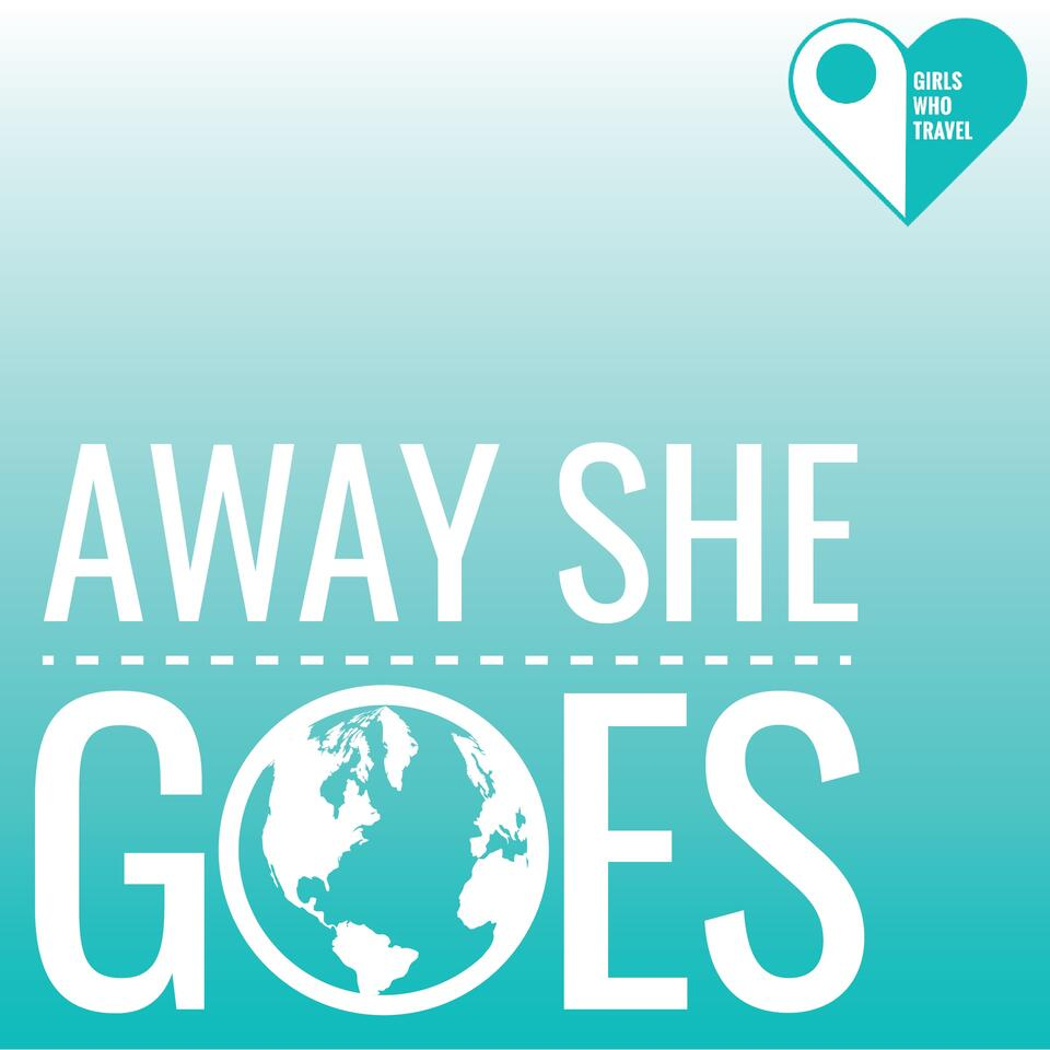 Away She Goes: The Her Adventures Podcast