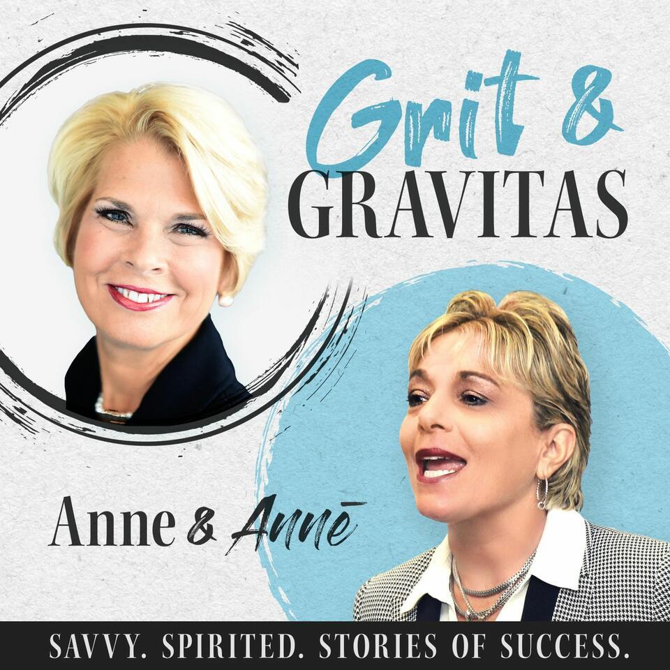 Grit & Gravitas