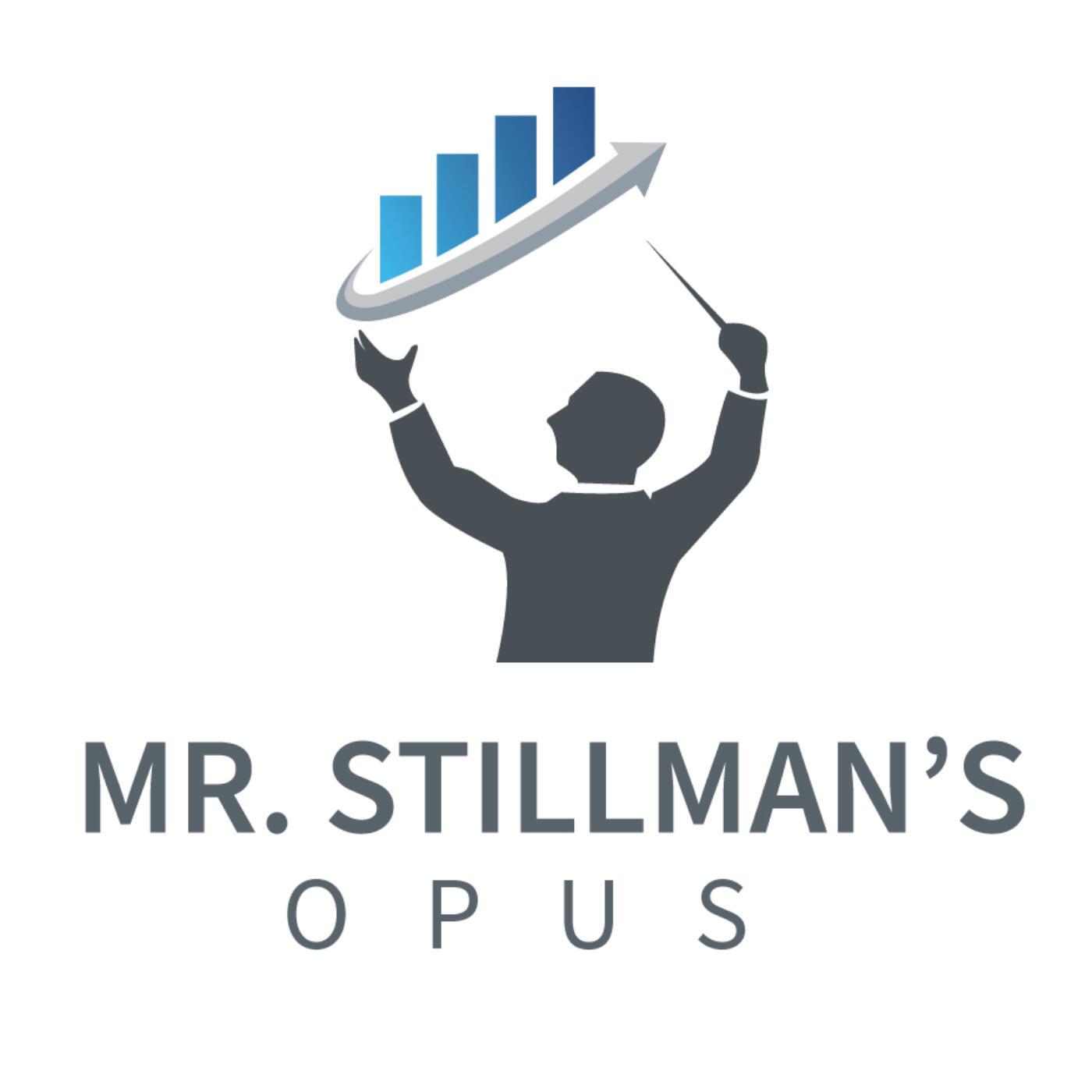 Mr. Stillman's Opus