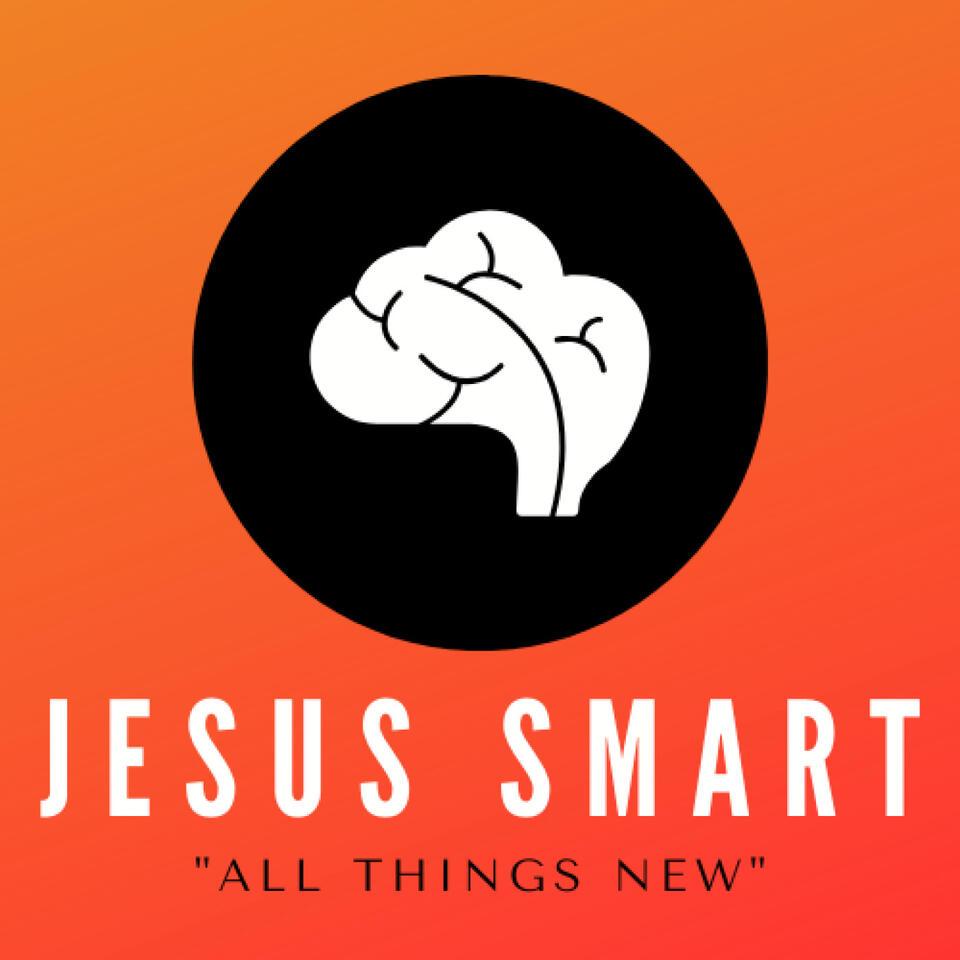 Jesus Smart: The Podcast
