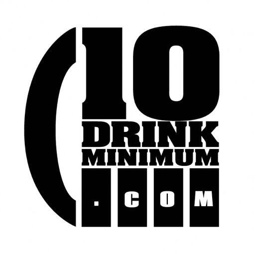 10 Drink Minimum