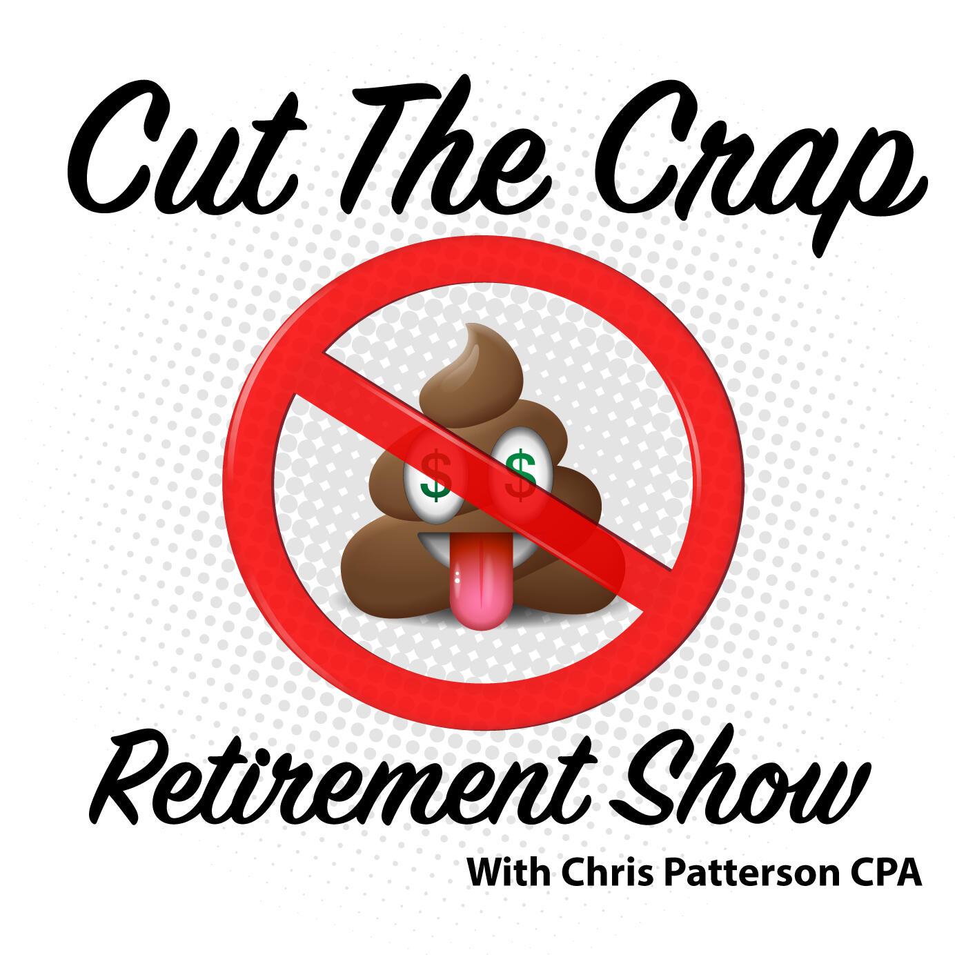 Cut The Crap Retirement Show
