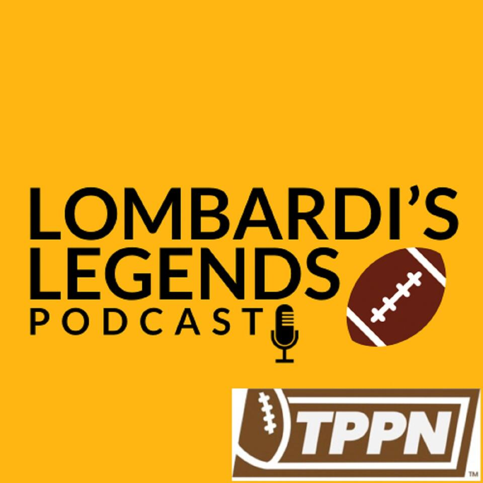Lombardi's Legends: Green Bay Packers Podcast