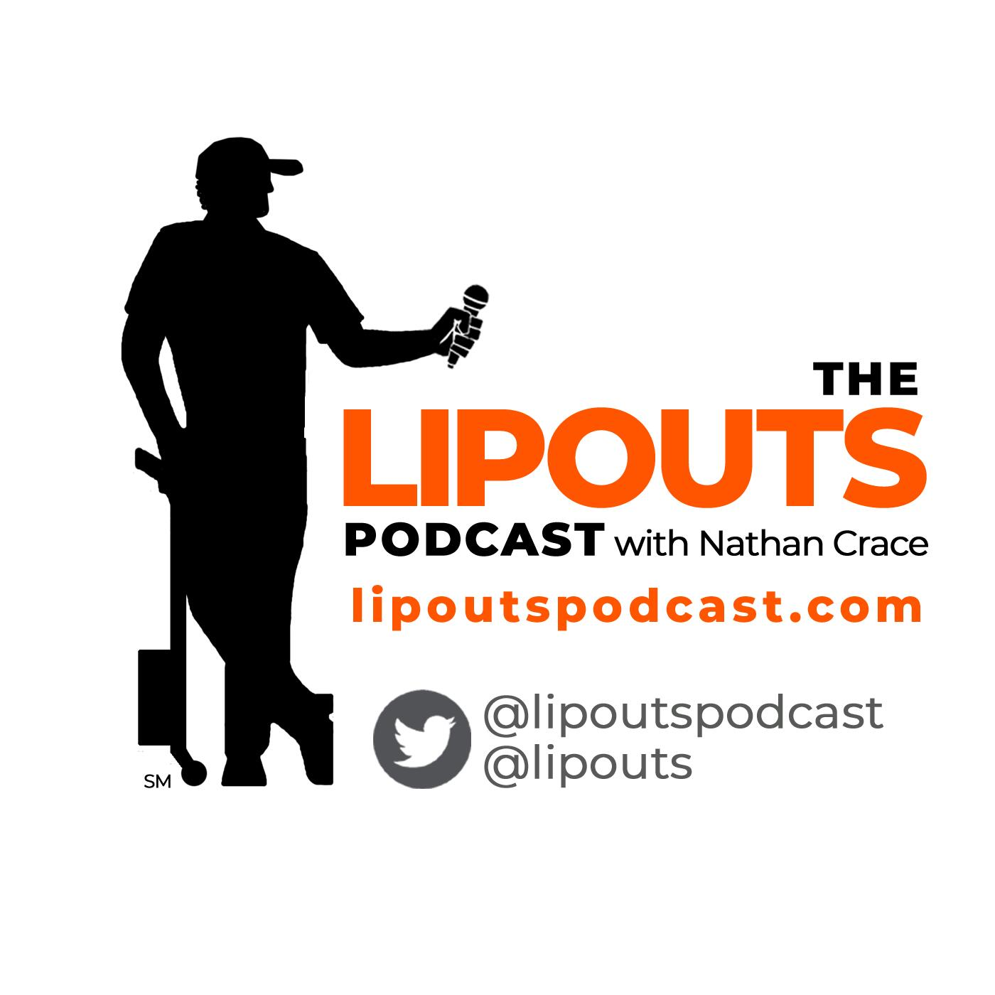 The Lipouts Podcast with Nathan Crace