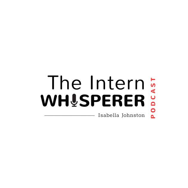 The Intern Whisperer