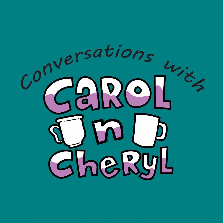 Carol n Cheryl