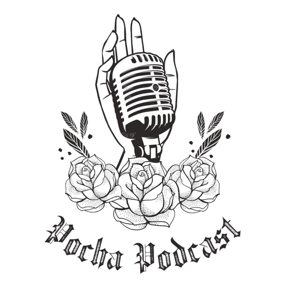 Pocha Podcast