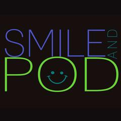 Smile And Pod