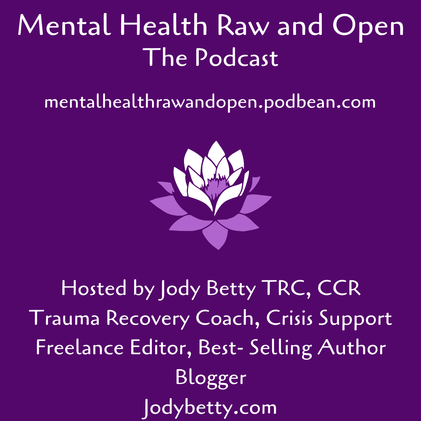 Mental Health Raw and Open Podcast
