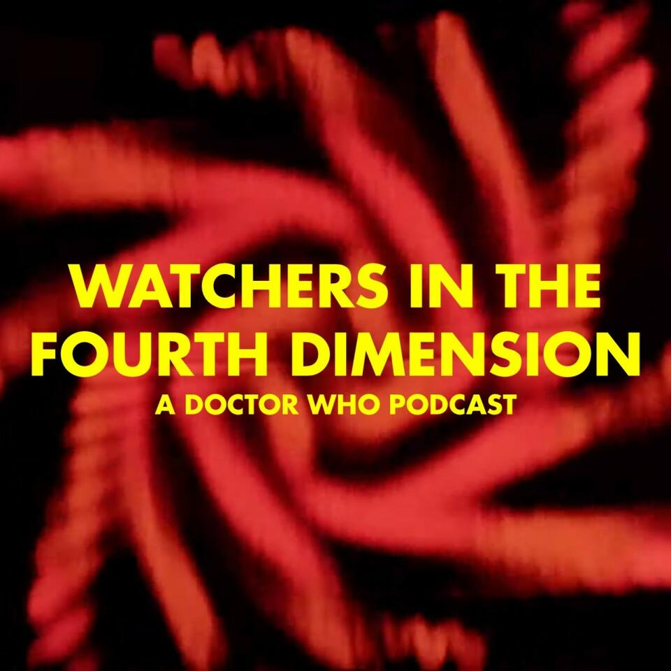 Doctor Who: Watchers in the Fourth Dimension