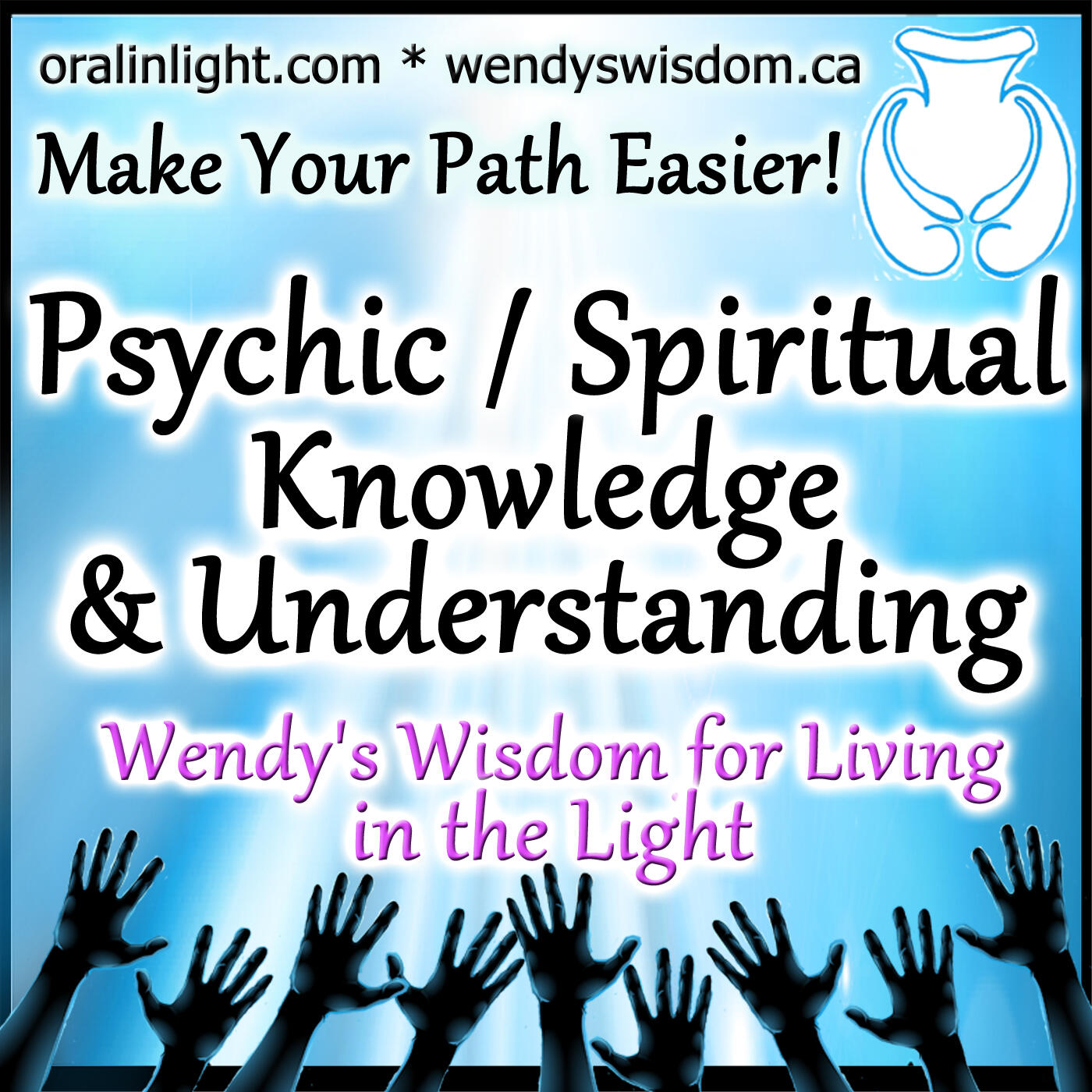 Wendy's Wisdom for Empaths, Ascension and Psychic Development