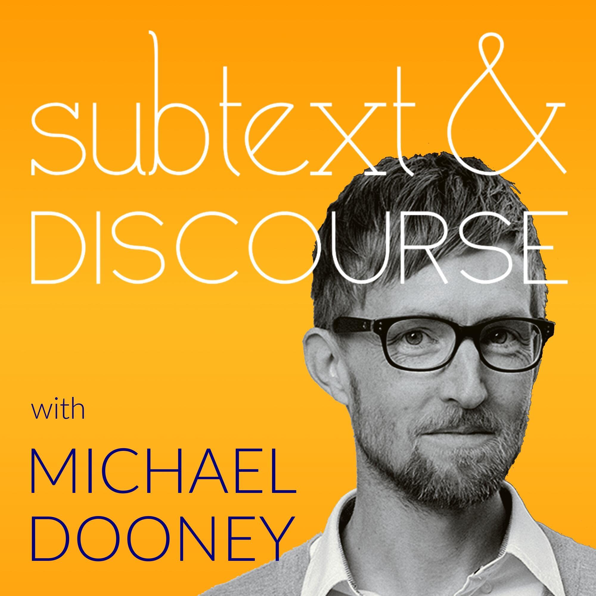 Subtext & Discourse