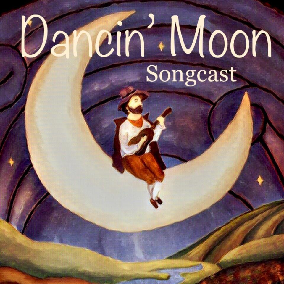 Dancin' Moon Songcast