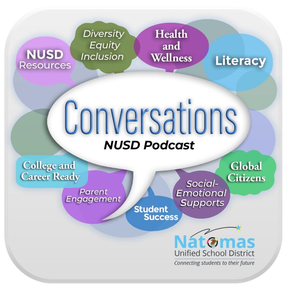 The Natomas Unified Podcast Channel