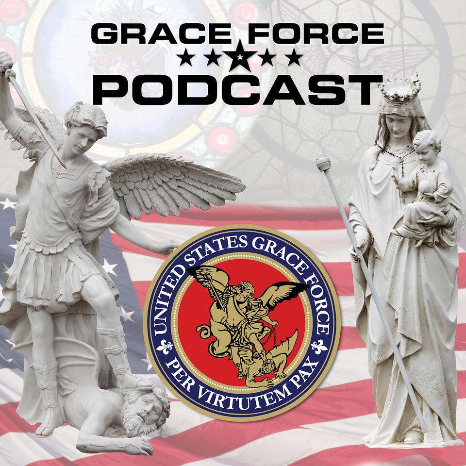 U.S. Grace Force with Fr. Richard Heilman and Doug Barry