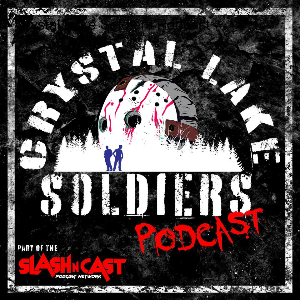 Crystal Lake Soldiers Podcast