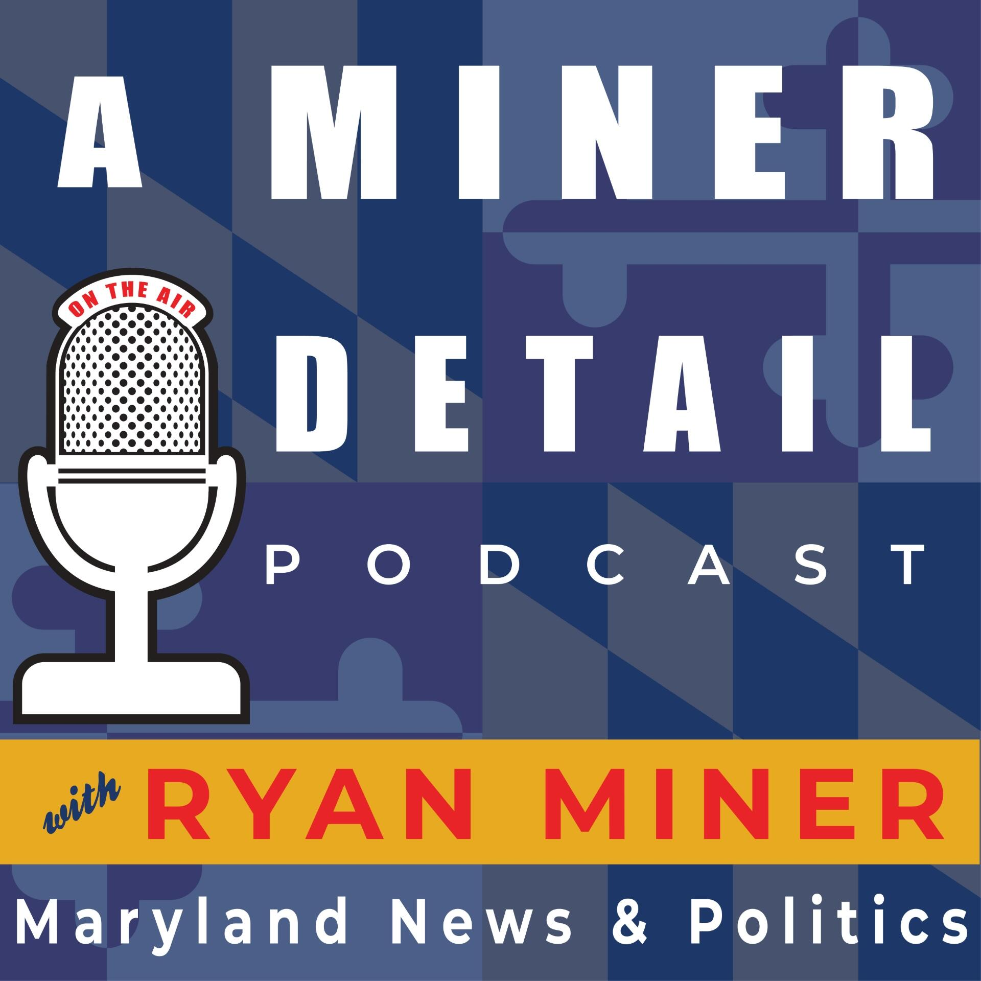 A Miner Detail Podcast