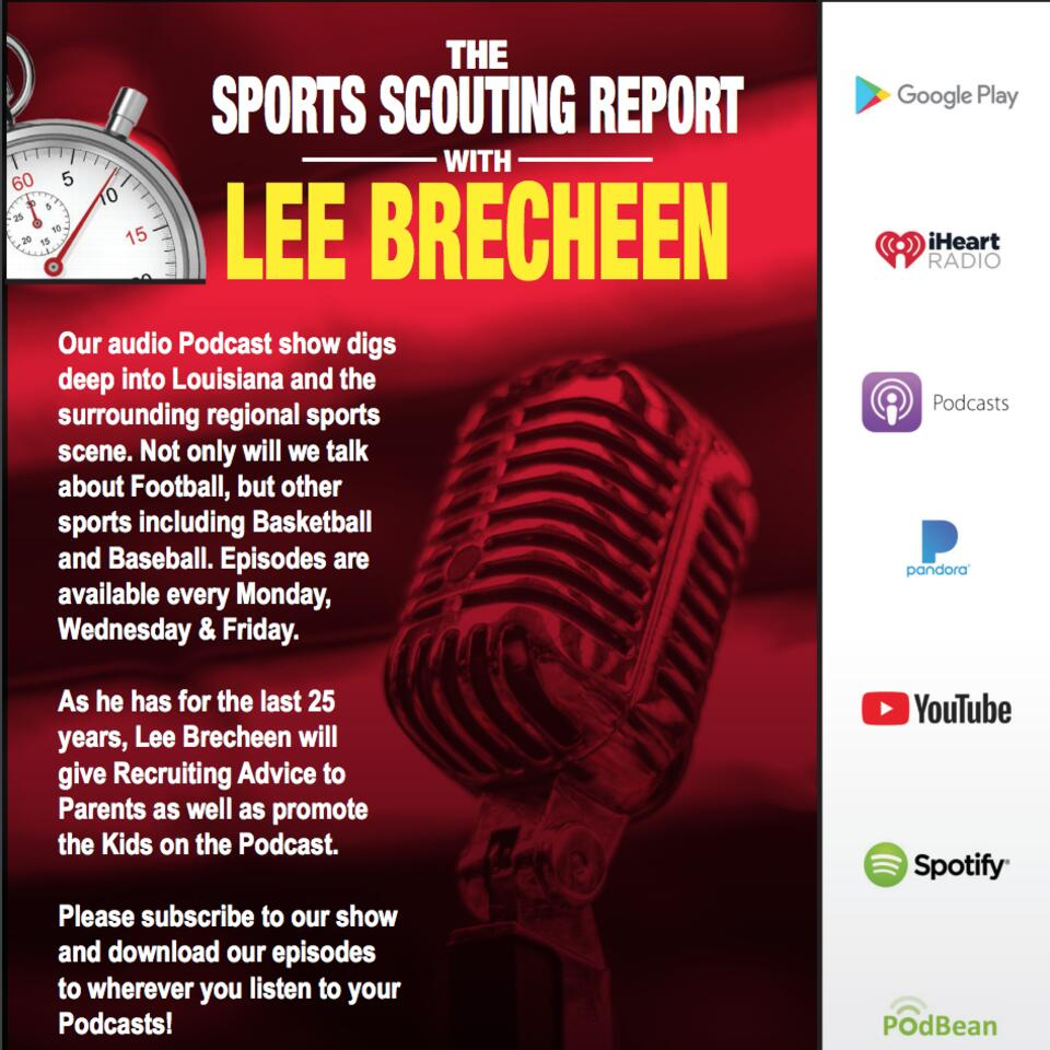 The Sports Scouting Report With Lee Brecheen
