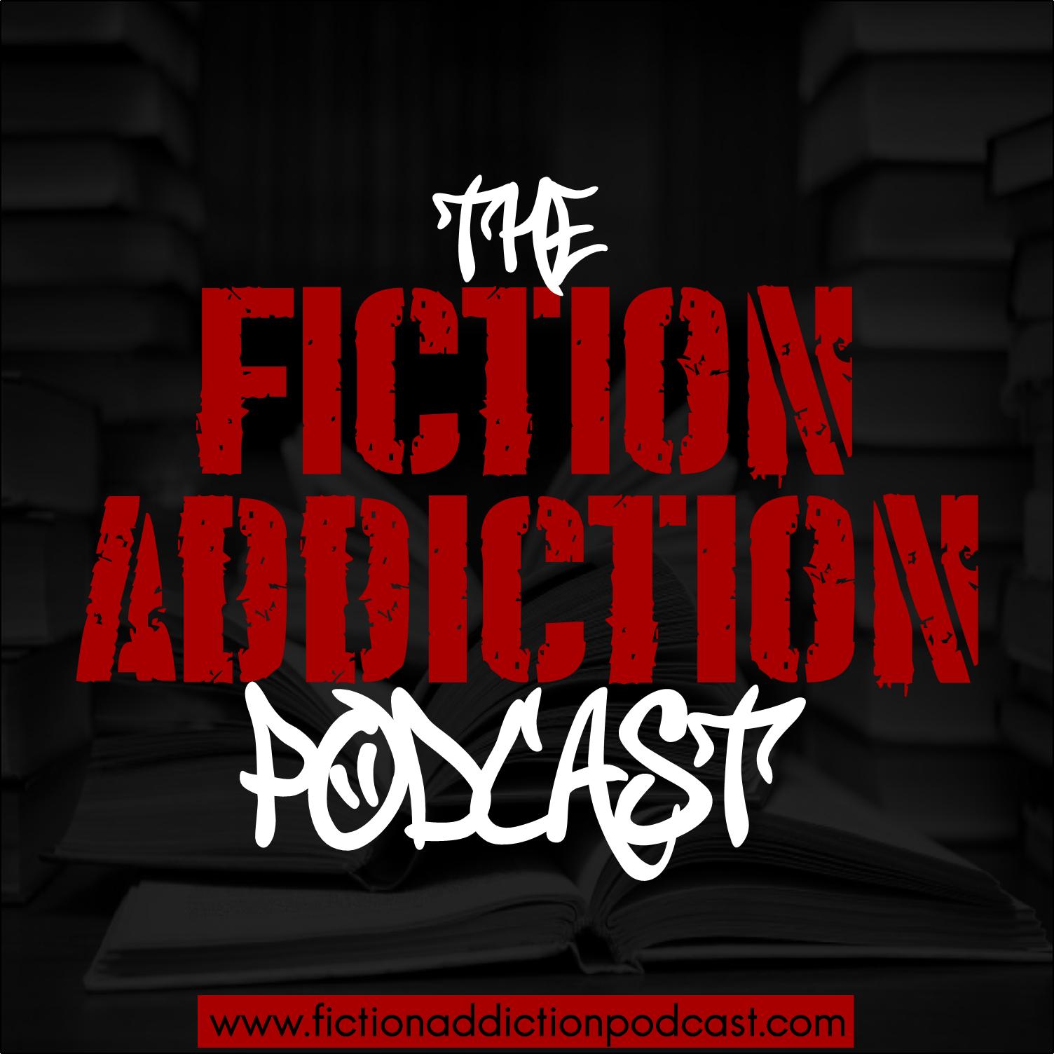 The Fiction Addiction Podcast